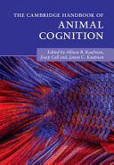 The Cambridge Handbook of Animal Cognition PDF