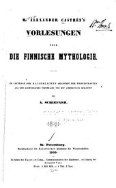 M. Alexander Castrén's Vorlesungen über die finnische Mythologie