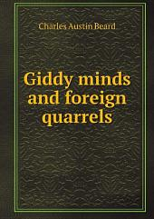 Giddy minds and foreign quarrels