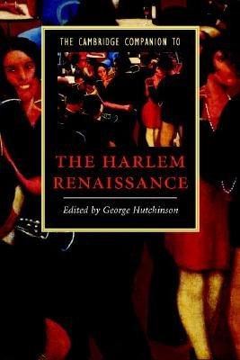 The Cambridge Companion to the Harlem Renaissance