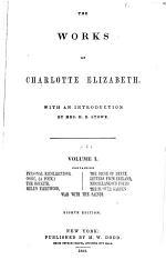 The Works of Charlotte Elizabeth [pseud.]