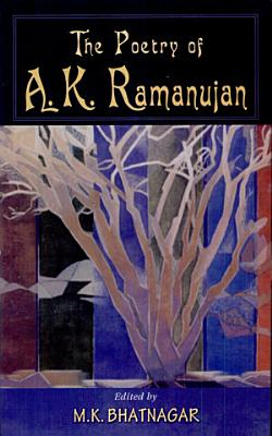 The Poetry of A K  Ramanujan PDF