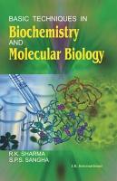 Basic Techniques in Biochemistry and Molecular Biology PDF