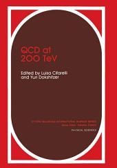 QCD at 200 TeV