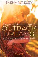 Outback Dreams  So weit die Liebe reicht PDF