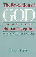 The Revelation of God And as Human Reception PDF