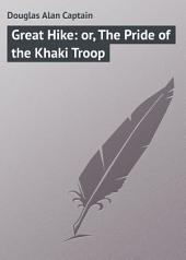 Great Hike: or, The Pride of the Khaki Troop