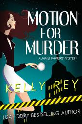 Motion for Murder: Jamie Winters Mysteries book #1