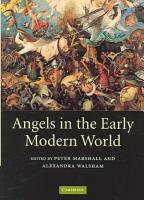 Angels in the Early Modern World PDF