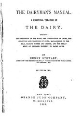 The Dairyman's Manual: A Practical Treatise on the Dairy