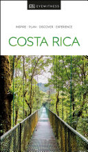 Costa Rica - DK Eyewitness Travel Guide