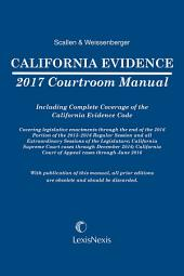 California Evidence Courtroom Manual