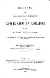Reports of Cases Argued and Determined in the Supreme Court of Judicature of the State of Indiana: Volume 12