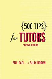 500 Tips for Tutors: Edition 2
