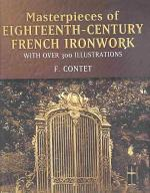 Masterpieces of Eighteenth-Century French Ironwork