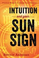 Intuition and Your Sun Sign PDF