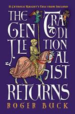 The Gentle Traditionalist Returns