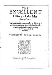 The Excellent History of the Merchant of Venice
