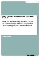 Hängt der Studienerfolg vom Geldbeutel ab? Vorbereitungen zu einer empirischen Untersuchung an der Universität Erfurt
