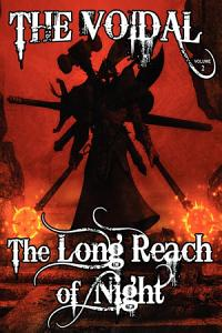 The Long Reach of Night  the Voidal Trilogy  Book 2  Book