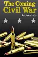 The Coming Civil War Book