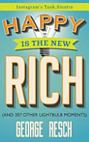 Happy Is the New Rich PDF