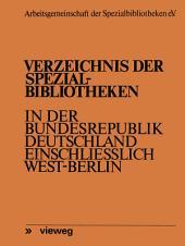 Verzeichnis der Spezialbibliotheken in der Bundesrepublik Deutschland einschließlich West-Berlin: Ausgabe 2