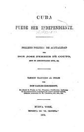 Cuba puede ser independiente: Folleto politico de actualidad