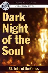 Dark Night of the Soul: (Authentic Original Classic)