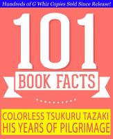 Colorless Tsukuru Tazaki and His Years of Pilgrimage   101 Amazing Facts You Didn t Know PDF