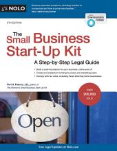 The Small Business Start-Up Kit: A Step-by-Step Legal Guide, Edition 9