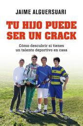 Tu hijo puede ser un crack: Cómo descubrir si tienes un talento deportivo en casa