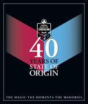 40 Years of State of Origin