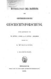 Mitteilungen des Instituts für Österreichische Geschichtsforschung: Ergänzungsband, Band 1