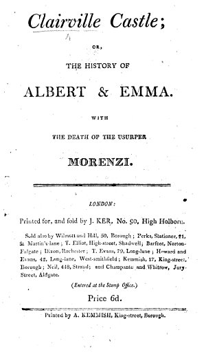 Clairville Castle  or  the History of Albert   Emma  With the death of the usurper Morenzia   Ogus   Cara Khan  or  the Force of love