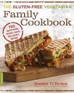 The Gluten-Free Vegetarian Family Cookbook