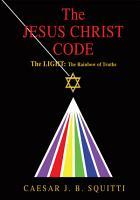 The Jesus Christ Code PDF