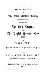 """Containing Tuke's """"Holy Evcharist"""" (1625), Fraunces's """"Countess of Pembroke's Emanuel"""" (1591), Norris of Bemerton's complete poems, Viscount Falkland's collected poems, Dr. Giles Fletcher's """"Licia or poems of loue"""" (1593), and Lever's """"Crucifixe or holie passion"""" and """"Queene Elizabeth's teares"""" (1607): Volume 3"""