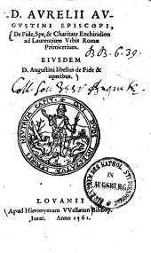 De fide, spe et charitate enchiridion ad Laurentium urbis Romae primicerium0