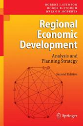 Regional Economic Development: Analysis and Planning Strategy, Edition 2