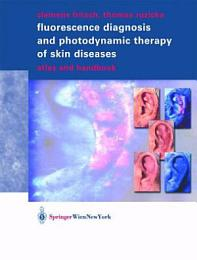 Fluorescence Diagnosis and Photodynamic Therapy of Skin Diseases