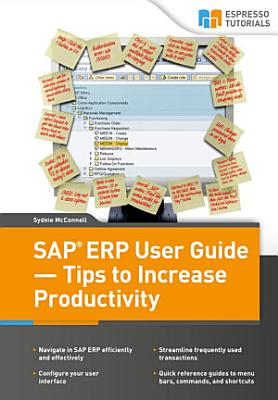 SAP ERP User Guide   Tips to Increase Productivity PDF