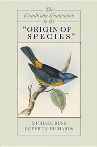 The Cambridge Companion to the  Origin of Species  Book