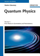 Quantum Physics  2 Volume Set