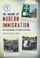 The Making of Modern Immigration PDF