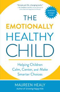 The Emotionally Healthy Child Book