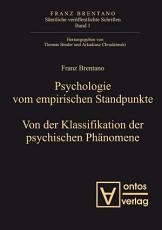 Psychologie vom empirischen Standpunkt  Von der Klassifikation psychischer Ph  nomene PDF