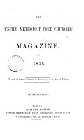The United methodist free Churches magazine  formerly The Wesleyan methodist association magazine  Ed  by M  Miller and others   PDF