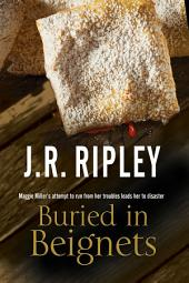 Buried in Beignets: A new Murder Mystery set in Arizona