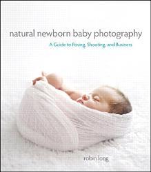 Natural Newborn Baby Photography Book PDF